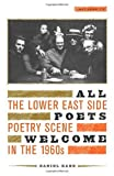 All Poets Welcome - The Lower East Side Poetry Scene in the 1960s, Kane, Daniel, 0520233840