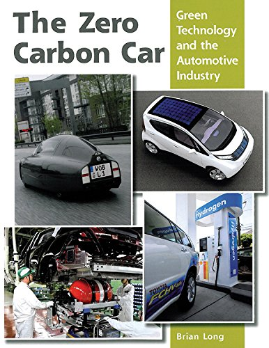 The Zero Carbon Car: Green Technology and the Automotive Industry PDF ePub ebook