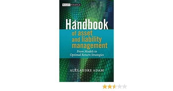 Handbook of asset and liability management from models to optimal handbook of asset and liability management from models to optimal return strategies alexandre adam 0000470034963 amazon books fandeluxe Images