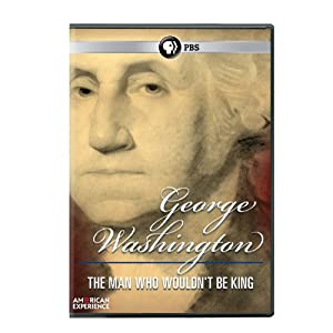 American Experience: George Washington: Man Who Wouldn't Be King (2011)