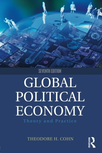 1138958743 - Global Political Economy: Theory and Practice