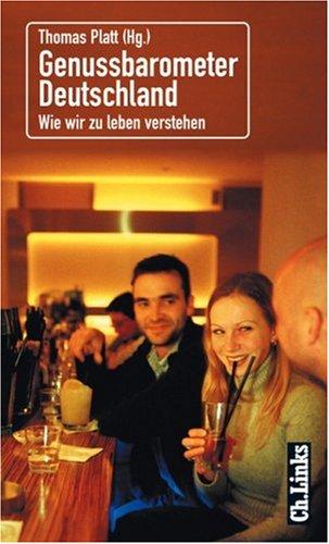 genussbarometer-deutschland-wie-wir-zu-leben-verstehen