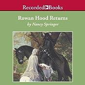 Rowan Hood Returns: The Final Chapter | Nancy Springer