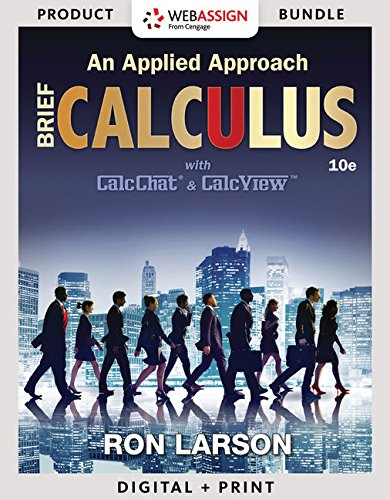 Bundle: Calculus: An Applied Approach, Brief, Loose-leaf Version, 10th + WebAssign Printed Access Card for Larson's Calculus: An Applied Approach, 10th Edition, Single-Term (Calculus Brief)