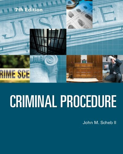 By II John M. Scheb Criminal Procedure (7th Edition) [Paperback]