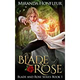 Blade & Rose (Blade and Rose Book 1)