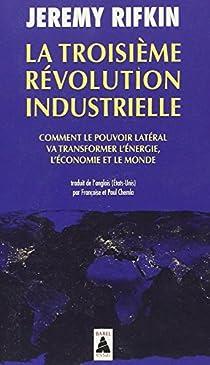 La troisième révolution industrielle par Rifkin