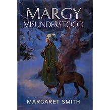 Margy Misunderstood (The Margy Books Book 2)