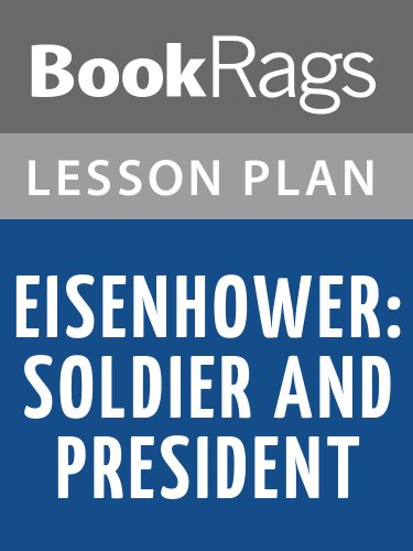 Lesson Plans Eisenhower: Soldier and President