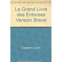 Grand livre des entorses (Le)
