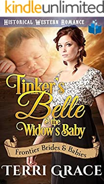 Tinker's Belle & the Widow's Baby (Frontier Brides and Babies Book 1)