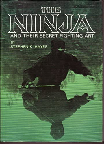 The Ninja and Their Secret Fighting Art: Amazon.es: Stephen ...