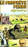 Le prophete perdu par Budrys