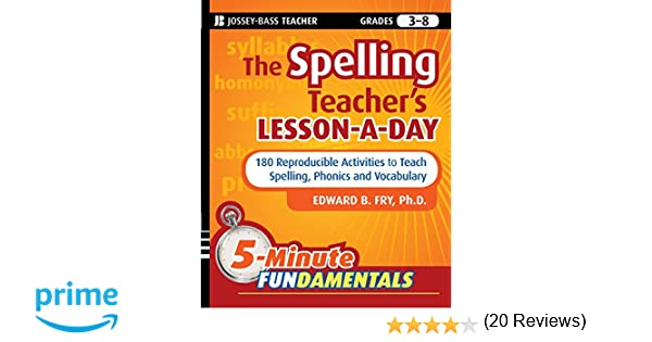 Amazon.com: The Spelling Teacher's Lesson-a-Day: 180 Reproducible ...
