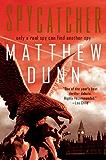 Spycatcher: A Will Cochrane Novel: Spycatcher Novel #1 (Spycatcher Novels)