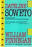 Dateline Soweto 9780060916015