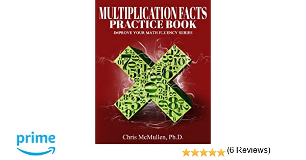 Multiplication Facts Practice Book: Improve Your Math Fluency ...