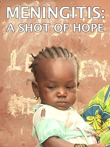 Meningitis  A Shot Of Hope