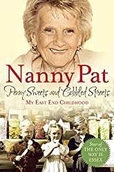Penny Sweets and Cobbled Streets: My East End Childhood (English Edition)