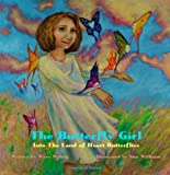 The Butterfly Girl, Wave Walton, 0982404824