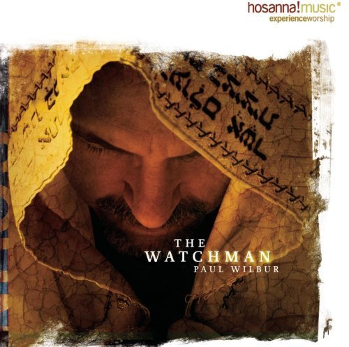 The Watchman by Paul Wilbur (Author) (2005-05-03)