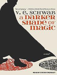 A Darker Shade of Magic by V. E. Schwab (2015-04-21)