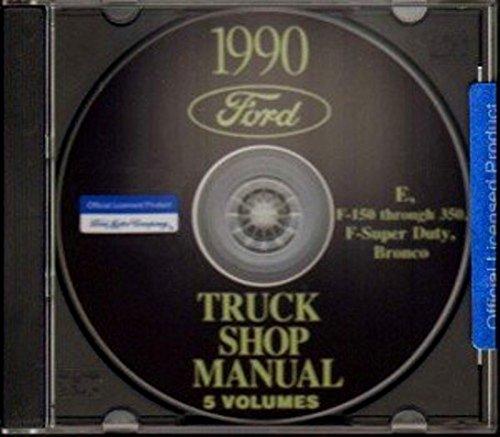 FORD 1990 Bronco, Econoline, F150 - F250 - F350 & Super Duty Pick Up Truck Shop Manual CD - Ford Motor Repair