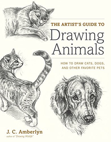 The Artist's Guide to Drawing Animals: How to Draw Cats, Dogs, and Other Favorite - Dog Painting Animal