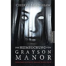Die Heimsuchung von Grayson Manor (German Edition)