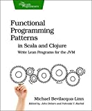 Functional Programming Patterns in Scala and