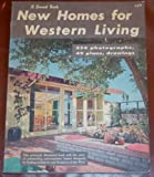 img - for New homes for western living, book / textbook / text book