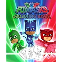 PJ MASKS Coloring Book: Great Book for Kids, for Boys and Girls ages 4-8