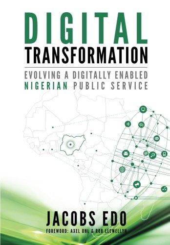 Digital Transformation - Evolving a Digitally Enabled Nigerian Public Service ebook