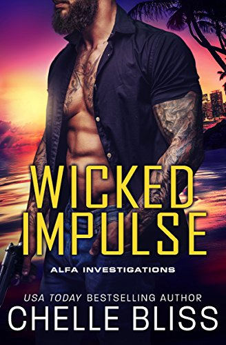 Wicked Impulse (ALFA Investigations Book 3) (Inked Fox)