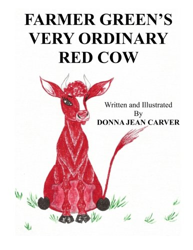 Read Online Farmer Green's Very Ordinary Red Cow ebook