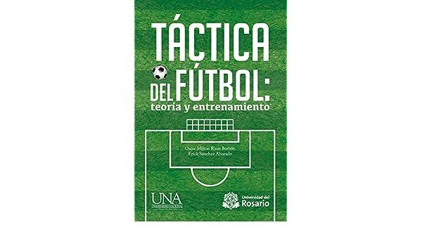 Amazon.com: Táctica del fútbol: teoría y entrenamiento ...
