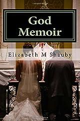 God Memoir: Faith Under Pressure Scandals Abuse Betrayal (Volume 1)
