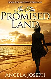 In The Promised Land: Book 3 of the Egypt trilogy