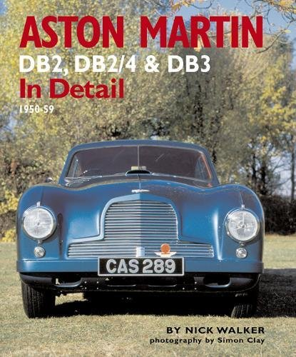 Aston Martin Db2 Db24 Db3 In Detail 1950 59 Nick Walker
