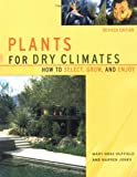 Plants for Dry Climates, Mary Rose Duffield and Warren D. Jones, 1555612512