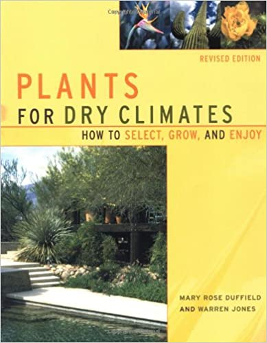 ??ONLINE?? Plants For Dry Climates: How To Select, Grow, And Enjoy, Revised Edition. Bowie choque Guitarra entrada Hendrick Python hemos
