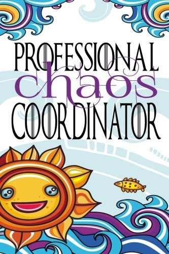 Professional Chaos Coordinator: Chaos Coordinator Notebook Cornell Notes 6x9 - Chaos Coordinator Planner - Professional Chaos Coordinator - Teacher Gift - Gift for Mom - Girl Boss Notebook -