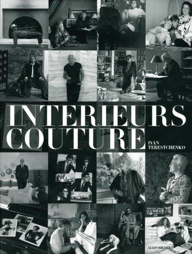 Price comparison product image Intérieurs couture-les intérieurs privés d'Alai,  Armani,  Chanel,  Louboutin,  Saint Laurent...