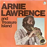 ARNIE LAWRENCE and Treasure Island