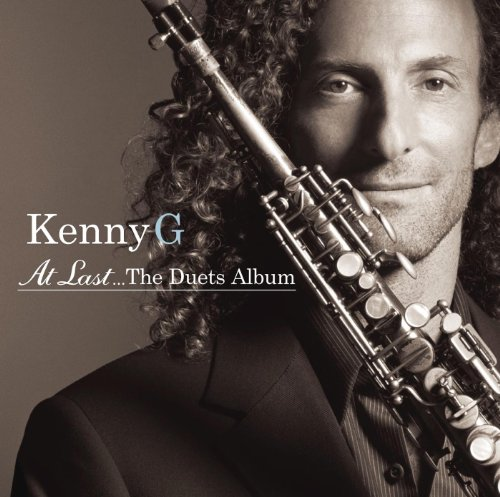 At Last...The Duets Album (The Very Best Of Kenny G)