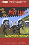The Navy Lark, Volume 15: Going on Leave to Croydon | Laurie Wyman,George Evans