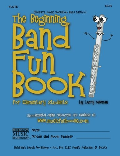 - The Beginning Band Fun Book (Flute): for Elementary Students