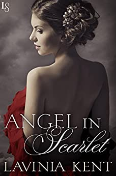 Angel in Scarlet: A Bound and Determined Novel by [Kent, Lavinia]