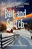 Bait and Snitch (Ponderosa Pines Cozy Mystery Series) (Volume 4)