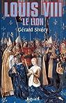 Louis VIII : Le lion par Sivery